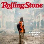 Portada de Rolling Stone sobre  protestas en Colombia le da la vuelta al mundo
